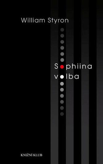 Sophiina volba - William Styron