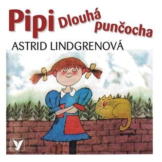 Pipi Dlouhá punčocha - CD - Astrid Lindgrenová, Adolf Born, Veronika Gajerová