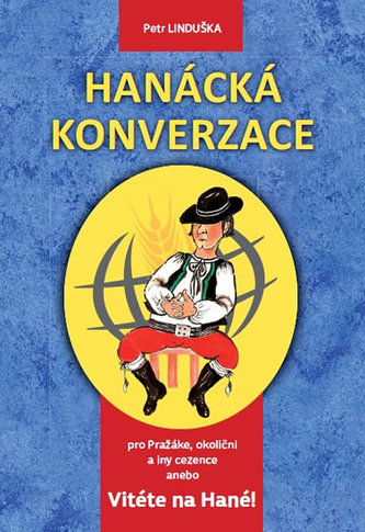 Hanácká konverzace a No deť