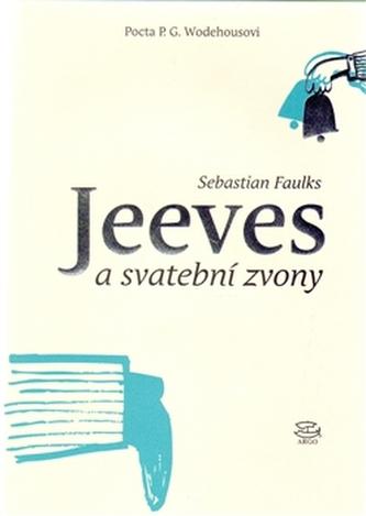 Jeeves a svatební zvony - Sebastian Faulks