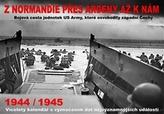Kalendář - Z Normandie přes Ardeny až k nám 1944/1945