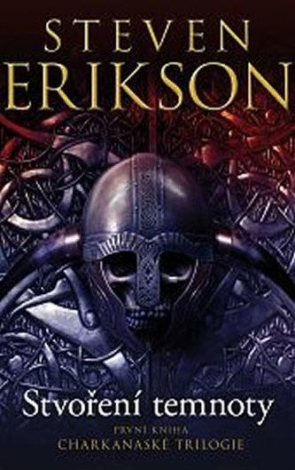 Charkanaská trilogie 1 - Stvoření temnoty