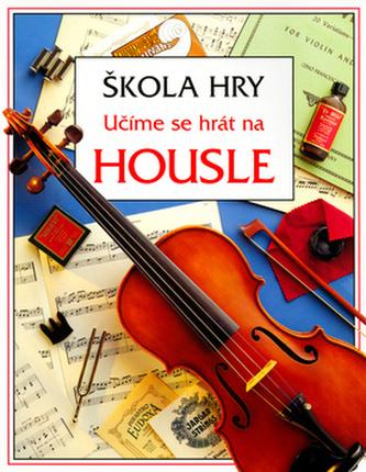 Učíme se hrát na housle