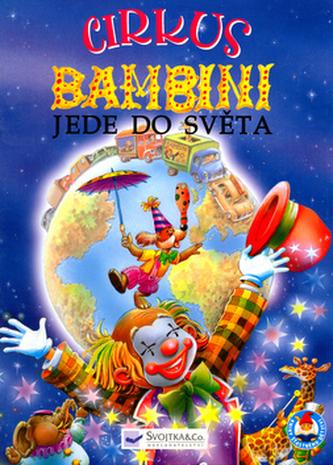 Cirkus Bambini jde do světa