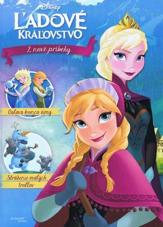 Ľadové kráľovstvo 2 nové príbehy