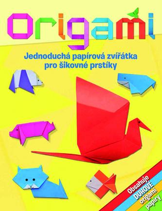 Origami - Jednoduchá papírová zvířátka pro šikovné prstíky