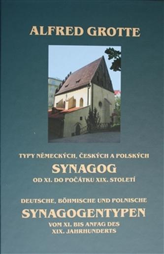 Typy německých, českých a polských synagog od XI. do počátku XIX. století