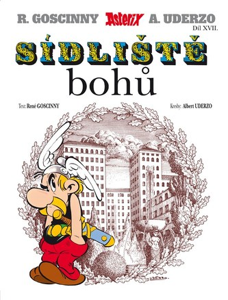 Asterix 17 - Sídliště bohů - René Goscinny