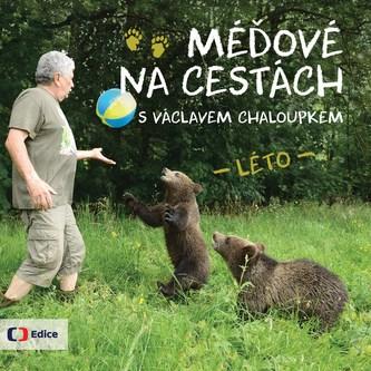 Méďové na cestách LÉTO - Václav Chaloupek