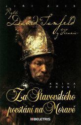 Za Stavovského povstání na Moravě 1
