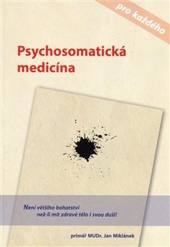 Psychosomatická medicína pro každého