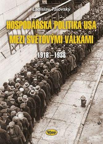 Hospodářská politika USA mezi světovými válkami 1918-1938