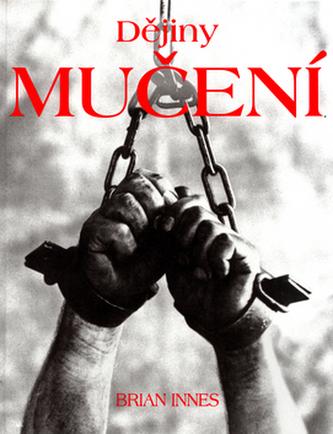 Dějiny mučení