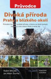 Divoká příroda Prahy a blízkého okolí