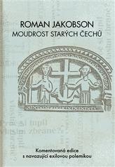 Roman Jakobson: Moudrost starých Čechů