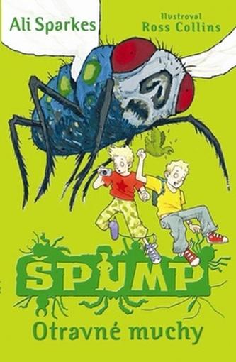 ŠPUMP Otravné muchy