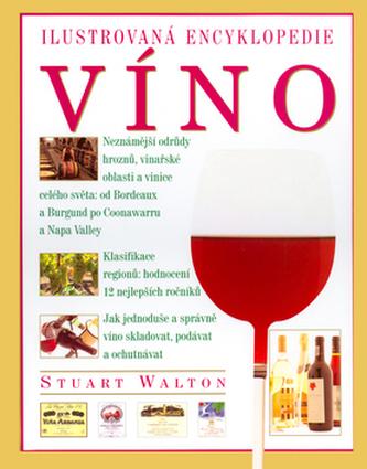 Ilustrovaná encyklopedie Víno