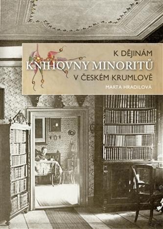 K dějinám knihovny minoritů v Českém Krumlově