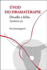 Úvod do dramaterapie