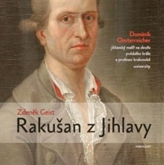 Rakušan z Jihlavy - Zdeněk Eis