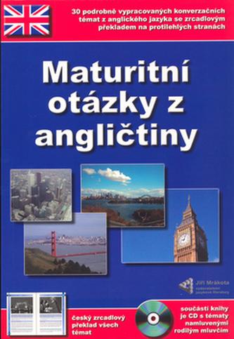 Maturitní otázky z angličtiny + CD ROM