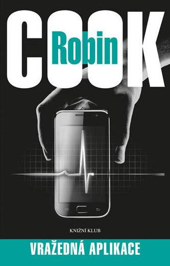 Vražedná aplikace - Robin Cook
