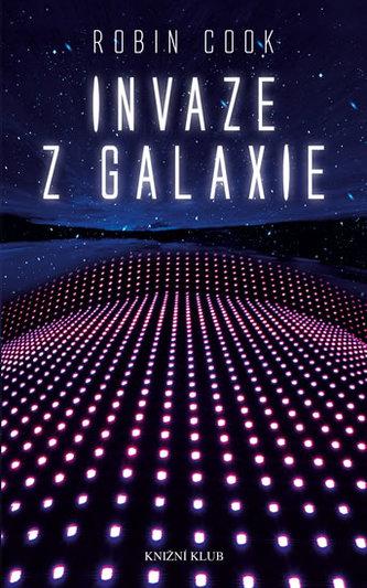Invaze z galaxie - Robin Cook