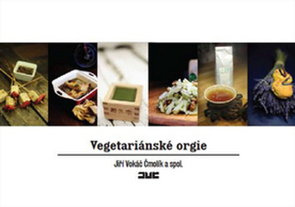 Vegetariánské orgie - Jiří Vokáč Čmolík