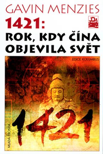 1421: Rok, kdy Čína objevila svět