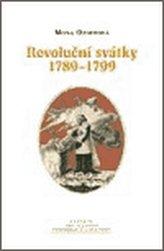 Revoluční svátky 1789 - 1799
