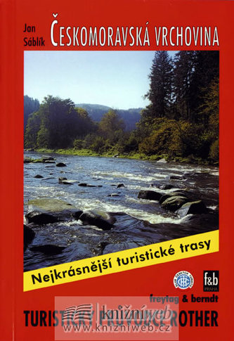 Českomoravská vrchovina / Turistický průvodce