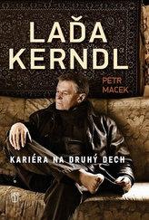 Laďa Kerndl Kariéra na druhý dech