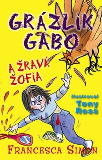 Grázlik Gabo a Žravá Žofia