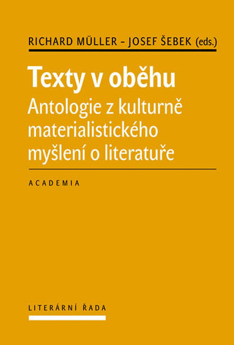 Texty v oběhu - Richard Müller; Josef Šebek