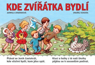 Kde zvířátka bydlí - Ondřej Sekora, Jarmila Urbánková