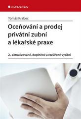 Oceňování a prodej privátní zubní ordinace a lékařské praxe
