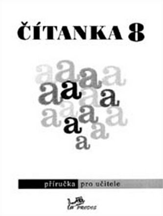Čítanka 8 Příručka pro učitele - Vlasta Řeřichová; Dagmar Dorovská