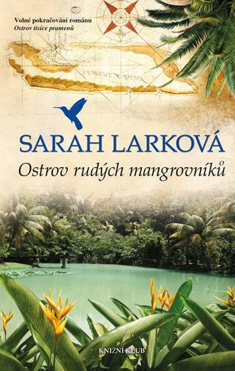 Karibská sága 2: Ostrov rudých mangrov.