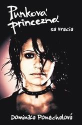 Punková princezná sa vracia