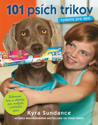 101 psích trikov Vydanie pre deti