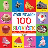 Mých prvních 100 slovíček anglicko - český slovník