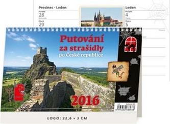 Putování za strašidly po České republice 2016 - stolní kalendář