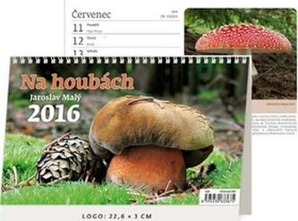 Kalendář stolní 2016 - Na houbách - neuveden