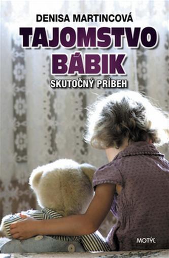 Tajomstvo bábik - Denisa Martincová