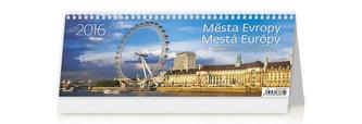 Města Evropy/Mestá Európy 2016 - stolní kalendář