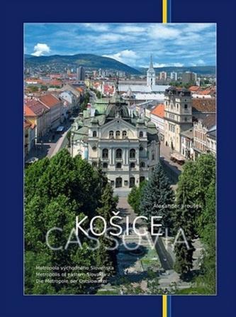 Košice Metropola východného Slovenska