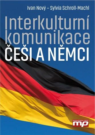 Interkulturní komunikace: Češi a Němci - Ivan Nový