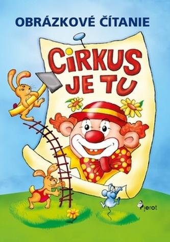Obrázkové čítanie Cirkus je tu