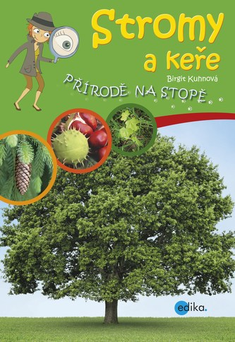 Stromy a keře - Birgit Kuhn