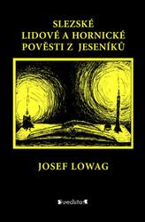 Slezské lidové a hornické pověsti z Jeseníků